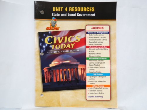 9780078776649: Unit 4 Resources, State and Local Government (Glencoe Civics Today; Citizenship, Economics, & You)