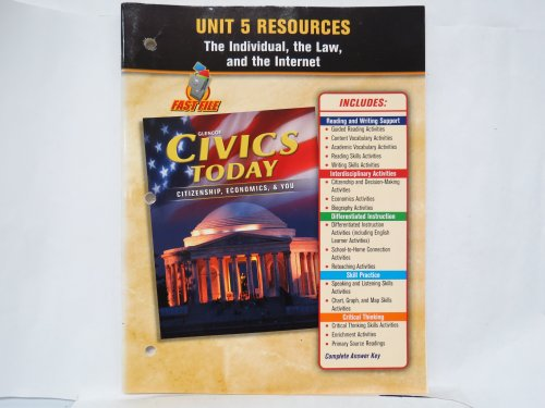 9780078776656: Unit 5 Resources, the Individual, the Law, and the Internet (Glencoe Civics Today; Citizenship, Economics, & You)