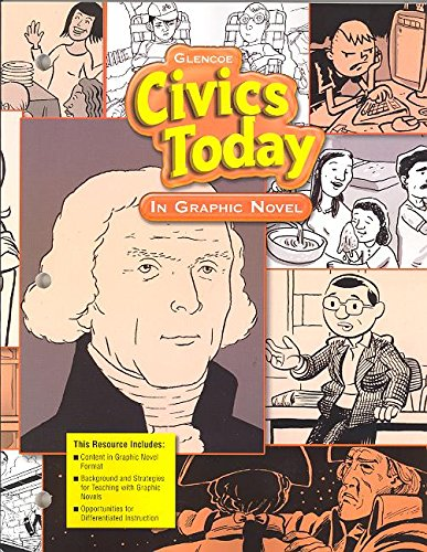 Civics Today: In Graphic Novel (9780078776779) by [???]