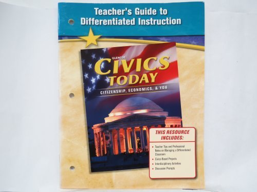 9780078776823: Teacher's Guide to differentiated Instruction (Civics Today; Citizenship, Economics, & You)