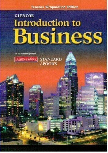 Glencoe Introduction to Business, Teachers Wraparound Edition: Clow Betty J.