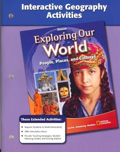 9780078777097: Interactive Geography Activities (Glencoe Exploring Our World People, Places, and Cultures)