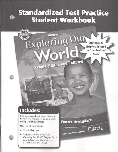 9780078777431: Exploring Our World: Eastern Hemisphere, Standardized Test Practice Workbook