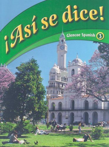 9780078777844: Asi Se Dice! Glencoe Spanish, 3 (Spanish Edition)