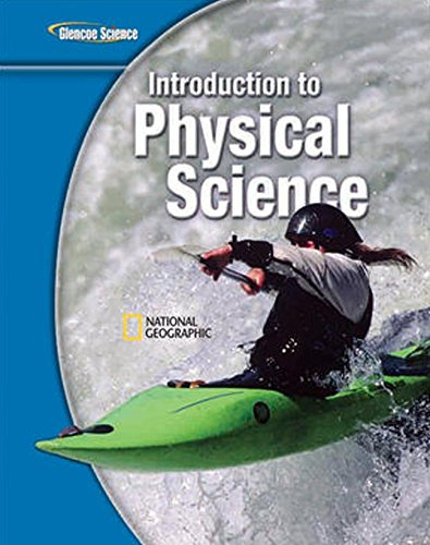 9780078778049: Glencoe Introduction to Physical Science, Grade 8, Student Edition (Glencoe Science)