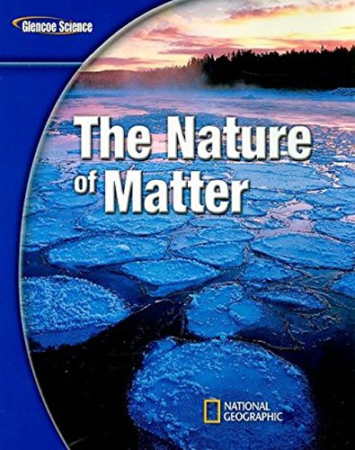 9780078778322: Glencoe Physical iScience Modules: The Nature of Matter, Grade 8, Student Edition (Glencoe Science)