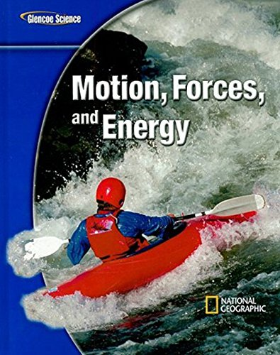 Glencoe Science Modules: Physical Science, Motion, Forces,: Glencoe McGraw-Hill