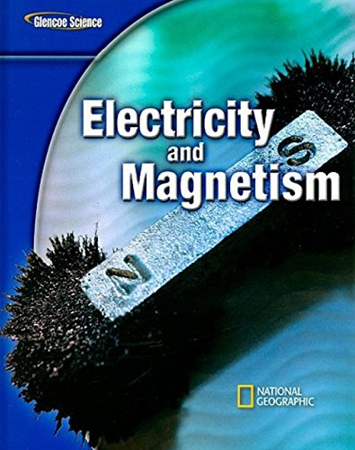 9780078778384: Glencoe Science Modules: Electricity and Magnetism, Student Edition (GLEN SCI: ELECTRICITY/MAGNETIS)