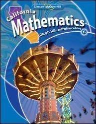 9780078778483: California Mathematics: Concepts, Skills, and Problem Solving, Grade 6