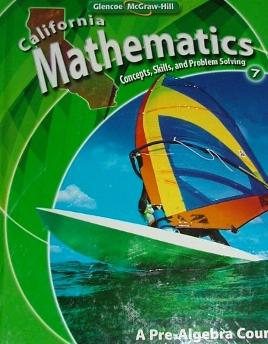 9780078778506: California Mathematics: Concepts, Skills, and Problem Solving, Grade 7