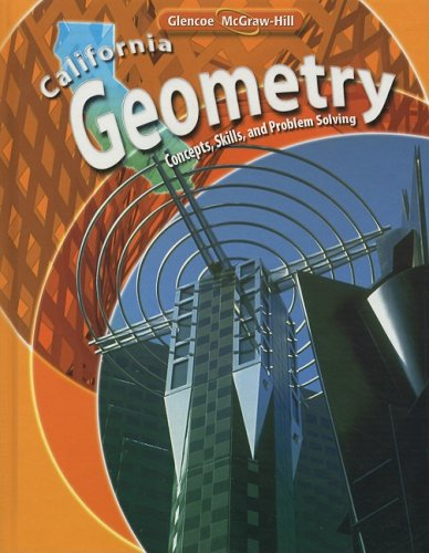 9780078778544: California Geometry: Concepts, Skills, and Problem Solving
