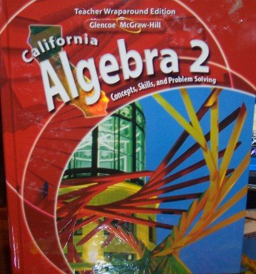 California Algebra 2: Concepts, Skills, and Problem: Holliday; Luchin; Carter;