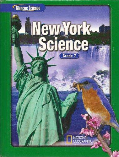 Glencoe Science Grade 7 New York Edition: Biggs, Daniel, Feather,