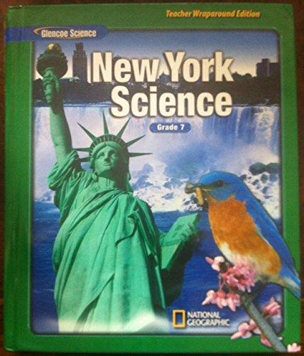 9780078778667: New York Science - Teacher Wraparound Edition- Glenco Science Grade 7