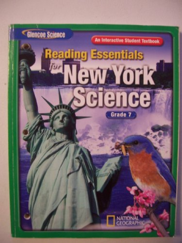 9780078778674: Reading Essentials for New York Science: An Interactive Student Textbook (Glencoe Science, Grade 7)