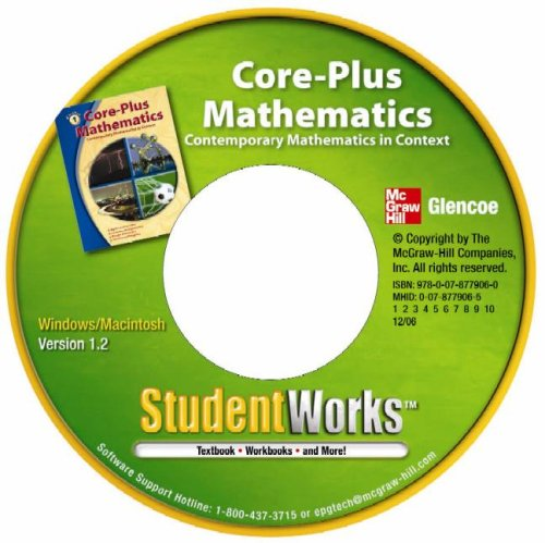 9780078779060: Core-Plus Mathematics: Contemporary Mathematics in Context, StudentWorks CD-ROM
