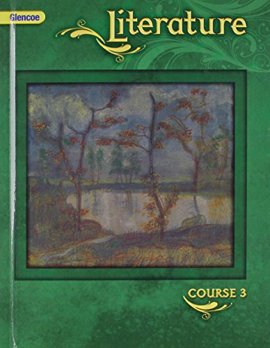 9780078779770: Glencoe Literature; Course 3 Student Edition