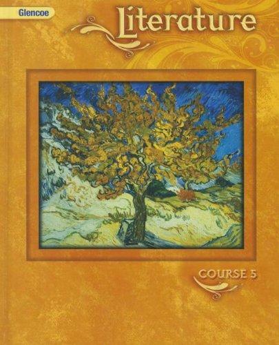 Glencoe Literature, Course 5 (9780078779794) by [???]