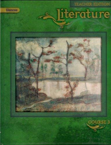 9780078779848: Glencoe Literature Course 3 (Teacher Edition)