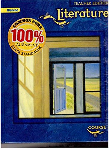 9780078779855: Glencoe Literature, Course 4, Teacher's Edition