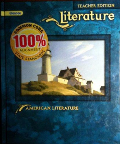 9780078779879: Glencoe Literature: American Literature, Teacher's Edition