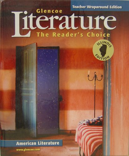 9780078780103: Glencoe Literature: Reader's Choice: American Literature (Illinois Teacher Wraparound Edition)