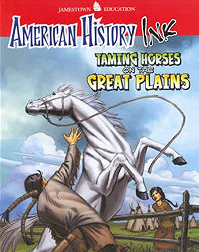 9780078780233: American History Ink Taming Horses on the Great Plains