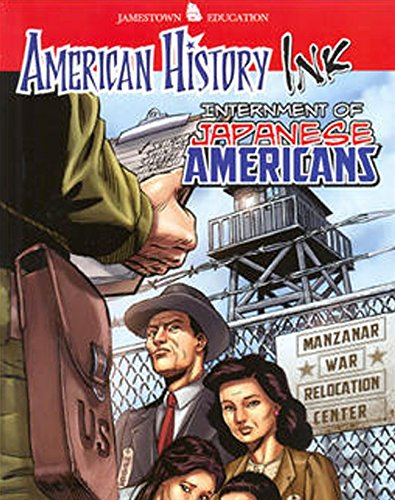 9780078780301: American History Ink Internment of Japanese Americans (JT AM HIST GRAPH NOVEL SERIES)