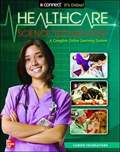 9780078780929: Health Care Science Technology: Career Foundations, Student Edition (HLTHCAR SCI TECH: CAR FOUND)