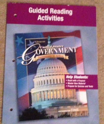 9780078781278: Guided Reading Activites (United States Government, Democracy in Action)