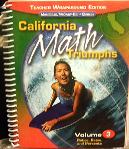 9780078782176: California Math Triumphs Volume 3 Ratios Rates and Percents Teacher Wraparound Edition