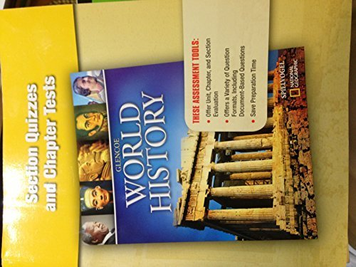 Section Quizzes and Tests (Glencoe World History): Spielvogel