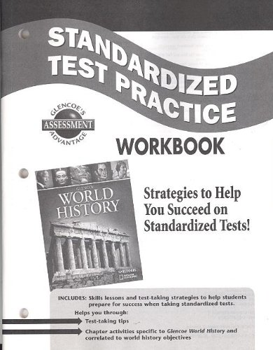 9780078782305: World History Standardized Test Practice Workbook (Glencoe's Assessment Advantage)