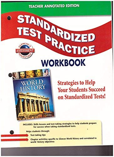 9780078782312: Teacher Annotated Edition Standardized Test Practice Workbook (Glencoe World History 2008)