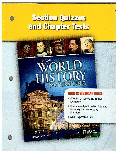 9780078782596: Section Quizzes and Chapter Tests (Glencoe World History, Modern Times)