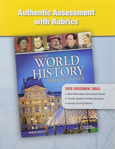 9780078782602: Authentic Assessment with Rubrics (Glencoe World History, Modern Times)