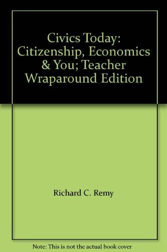 9780078783432: Civics Today: Citizenship, Economics & You; Teacher Wraparound Edition