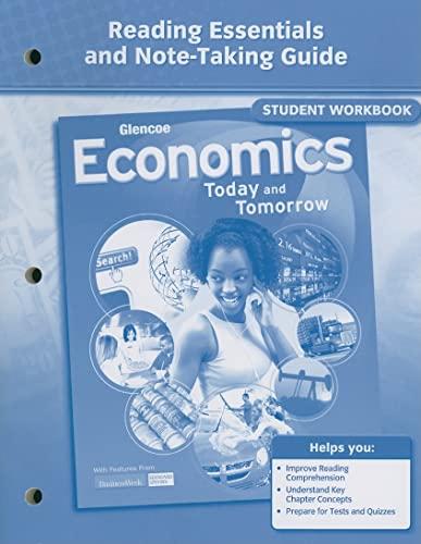9780078783517: Economics: Today and Tomorrow, Reading Essentials and Note-Taking Guide (ECONOMICS TODAY & TOMORROW)