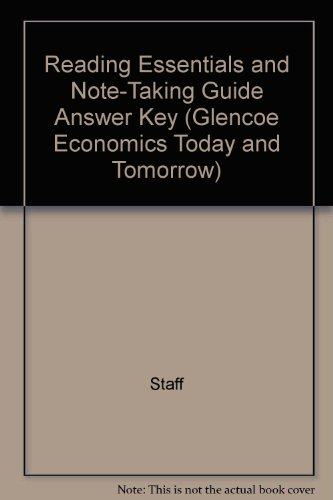 9780078783524: Reading Essentials and Note-Taking Guide Answer Key (Glencoe Economics Today and Tomorrow)