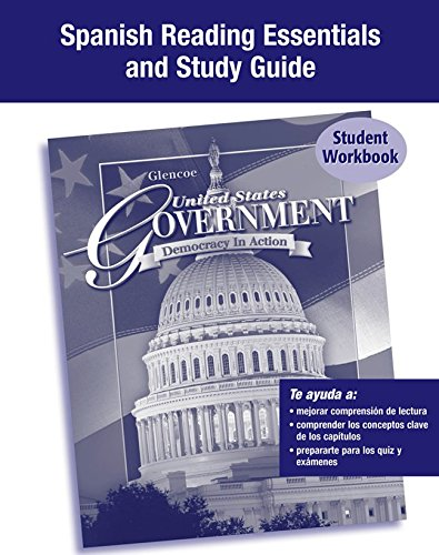 United States Government: Democracy in Action, Spanish Reading Essentials and Study Guide (Spanish Edition) (0078783623) by McGraw-Hill Education