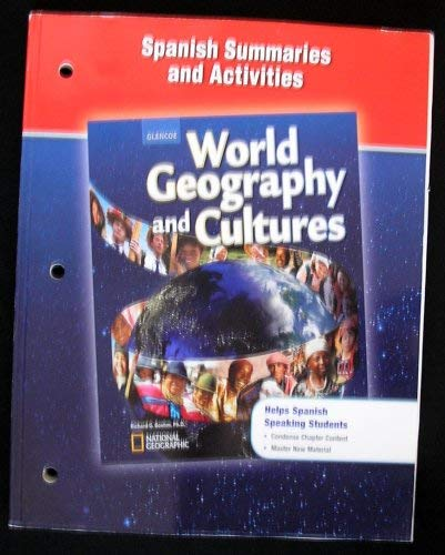 9780078783937: World Geography and Cultures, Spanish Summaries and Activities