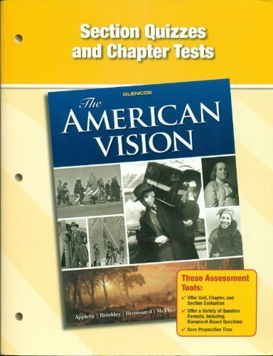 Glencoe The American Vision Section Quizzes and: Glencoe McGraw Hill