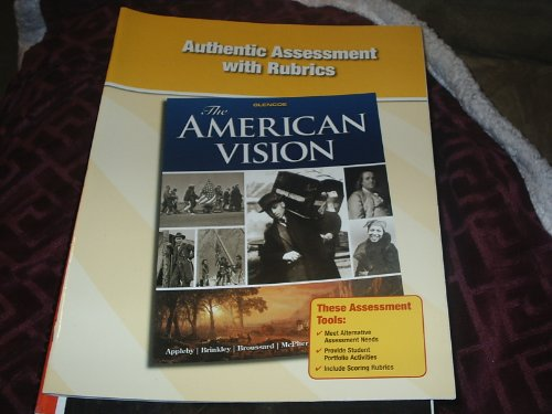 9780078784309: Authentic Assessment with Rubrics (The American Vision)