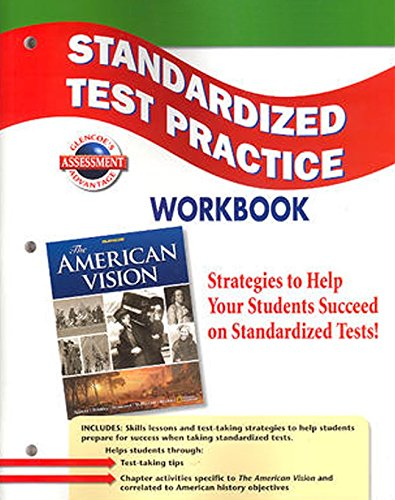 9780078784316: The American Vision, Standardized Test Practice, Student Edition