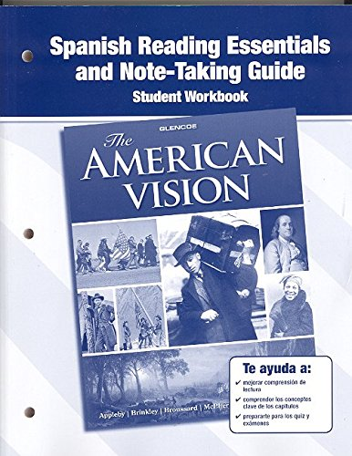 9780078784408: The American Vision, Spanish Reading Essentials and Note-Taking Guide Workbook