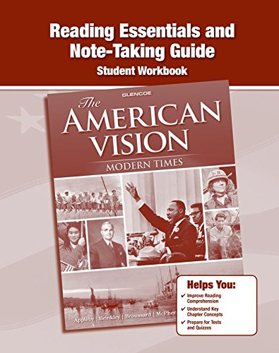 9780078785184: The American Vision: Modern Times, Reading Essentials and Note-Taking Guide