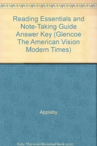 9780078785191: Reading Essentials and Note-Taking Guide Answer Key (Glencoe The American Vision Modern Times)