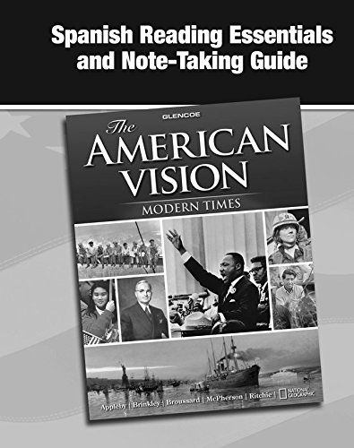 9780078785207: The American Vision: Modern Times, Spanish Reading Essentials and Note-Taking Guide
