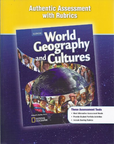 9780078785627: Authentic Assessment with Rubrics (National Geographic World Geography and Cultures)
