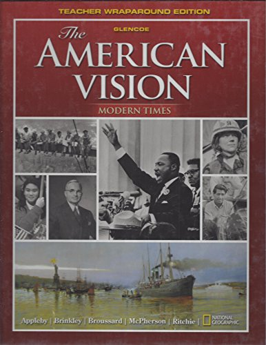 9780078785764: The American Vision, Modern Times, Teacher Wraparound Edition